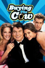 Buying the Cow – Fără complicații (2002)