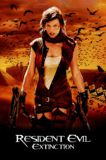 Resident Evil: Extinction – Resident Evil: Dispariția (2007)