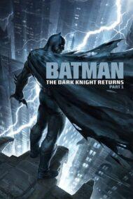 Batman: The Dark Knight Returns, Part 1 – Batman: Întoarcerea Cavalerului Negru, Partea 1 (2012)