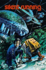 Silent Running – Singur în spațiu (1972)
