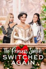 The Princess Switch: Switched Again – Un schimb regal 2 (2020)