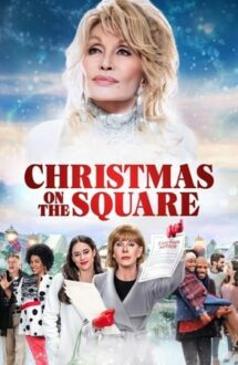 Christmas on the Square – Dolly Parton: Crăciun în orășel (2020)