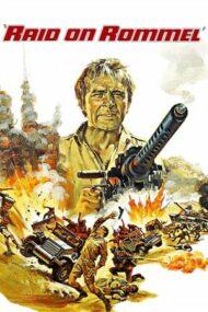 Raid on Rommel – Atac impotriva lui Rommel (1971)