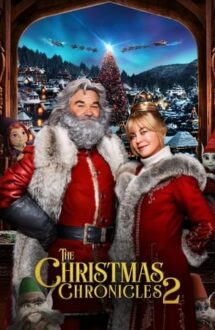 The Christmas Chronicles 2 – Cronicile Crăciunului 2 (2020)