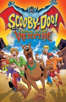 Scooby-Doo and the Legend of the Vampire – Scooby-Doo și legenda vampirului (2003)