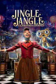 Jingle Jangle: A Christmas Journey – Jingle Jangle: O aventură de Crăciun (2020)