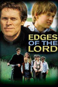Edges of the Lord – Când Dumnezeu îi uită pe oameni (2001)