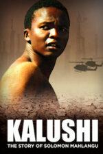 Kalushi: The Story of Solomon Mahlangu – Kalushi: Povestea lui Solomon Mahlangu (2014)
