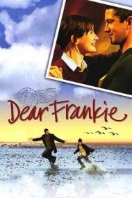 Dear Frankie – Dragă Frankie (2004)