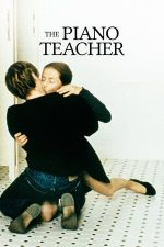 The Piano Teacher – Pianista (2001)