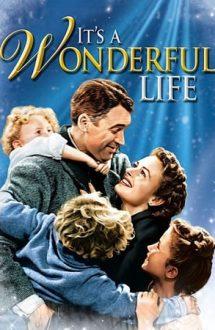 It's a Wonderful Life – O viață minunată (1946)