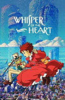 Whisper of the Heart – Șoapte din inimă (1995)