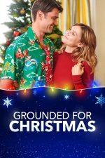 Grounded for Christmas – La sol de Crăciun (2019)