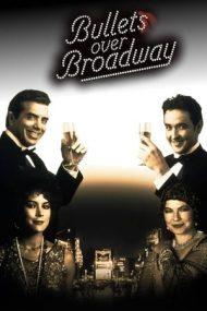 Bullets Over Broadway – Împușcături pe Broadway (1994)