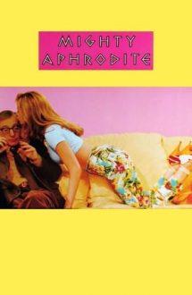 Mighty Aphrodite – Chemarea Afroditei (1995)