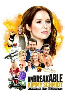 Unbreakable Kimmy Schmidt: Kimmy vs the Reverend – Indestructibila Kimmy Schmidt (2020)