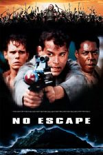 No Escape – Evadare din Absolom (1994)
