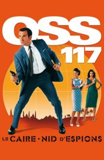 OSS 117: Cairo, Nest of Spies – OSS 117: Cairo, Cuibul spionilor (2006)