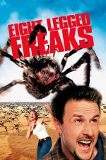 Eight Legged Freaks – Lighioane cu opt picioare (2002)
