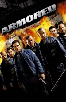 Armored – Transport blindat (2009)