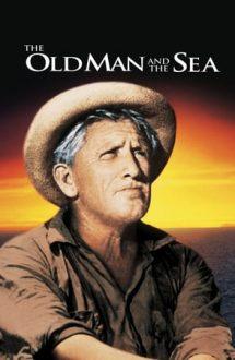 The Old Man and the Sea – Bătrânul și marea (1958)