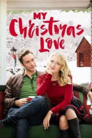 My Christmas Love – Cadouri de Crăciun (2016)