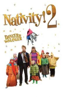 Nativity 2: Danger in the Manger! – Povestea naşterii 2: Pericolul din iesle (2012)