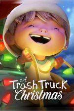 A Trash Truck Christmas – Crăciunul cu Hank și camionul de gunoi (2020)