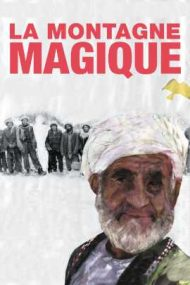 La montagne magique – Muntele magic (2015)