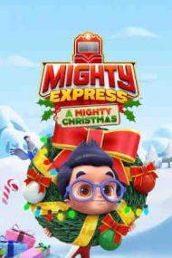 Mighty Express: A Mighty Christmas – Mighty Express: O aventură de Crăciun (2020)