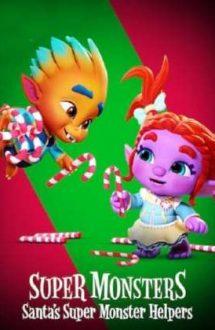Super Monsters: Santa's Super Monster Helpers – Supermonstruleții: Ajutoarele lui Moș Crăciun (2020)