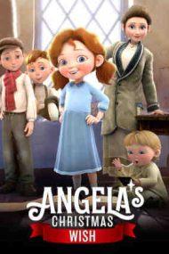 Angela's Christmas Wish – Dorința de Crăciun a Angelei (2020)