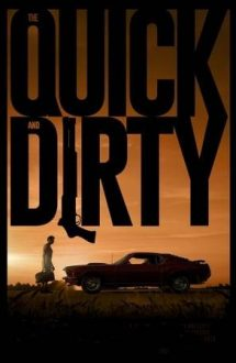The Quick and Dirty (2019)