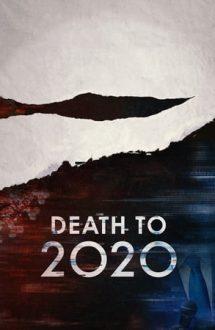 Death to 2020 – Jos cu 2020! (2020)