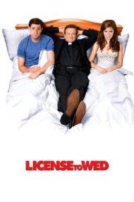License to Wed – Permis de căsătorie (2007)