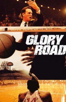 Glory Road – Drumul spre victorie (2006)
