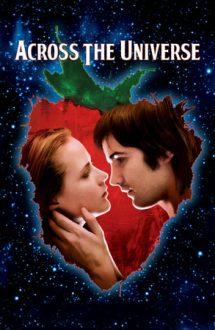 Across the Universe – Un cântec străbate lumea (2007)