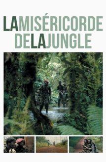 The Mercy of the Jungle – Supraviețuirea în junglă (2018)