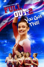 Full Out 2: You Got This! (2020)