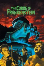 The Curse of Frankenstein – Blestemul lui Frankenstein (1957)