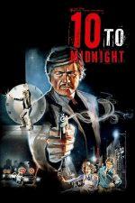 10 to Midnight – 10 minute până la miezul nopții (1983)