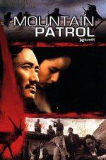 Mountain Patrol – Patrula (2004)