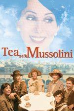 Tea with Mussolini – La ceai cu Mussolini (1999)