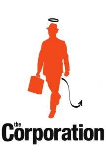The Corporation – Corporația (2003)