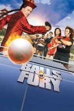 Balls of Fury – Furie la fileu (2007)