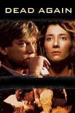Dead Again – Înviat din morți (1991)