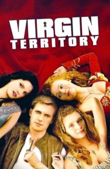 Virgin Territory – Teritoriu virgin (2007)