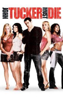 John Tucker Must Die – John Tucker trebuie să moară (2006)