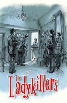 The Ladykillers – Ucigașii de femei (1955)