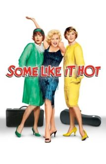 Some Like It Hot – Unora le place jazz-ul (1959)